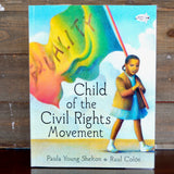 Child of the Civil Rights Movement