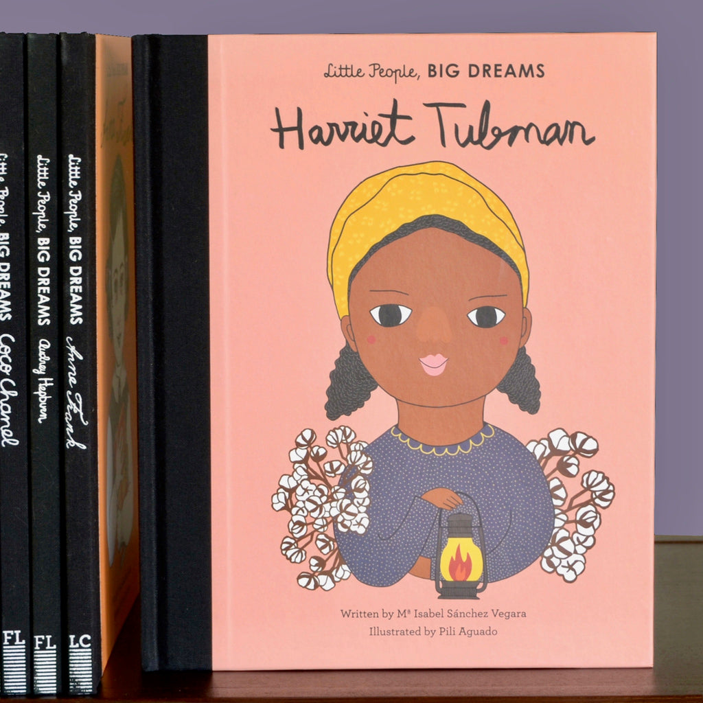 Little People, BIG DREAMS: Harriet Tubman