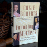 Signed Copy: Founding Mothers: The Women Who Raised Our Nation