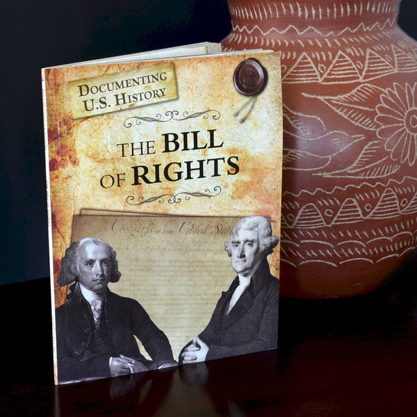 The Bill of Rights Book (Documenting U.S. History)