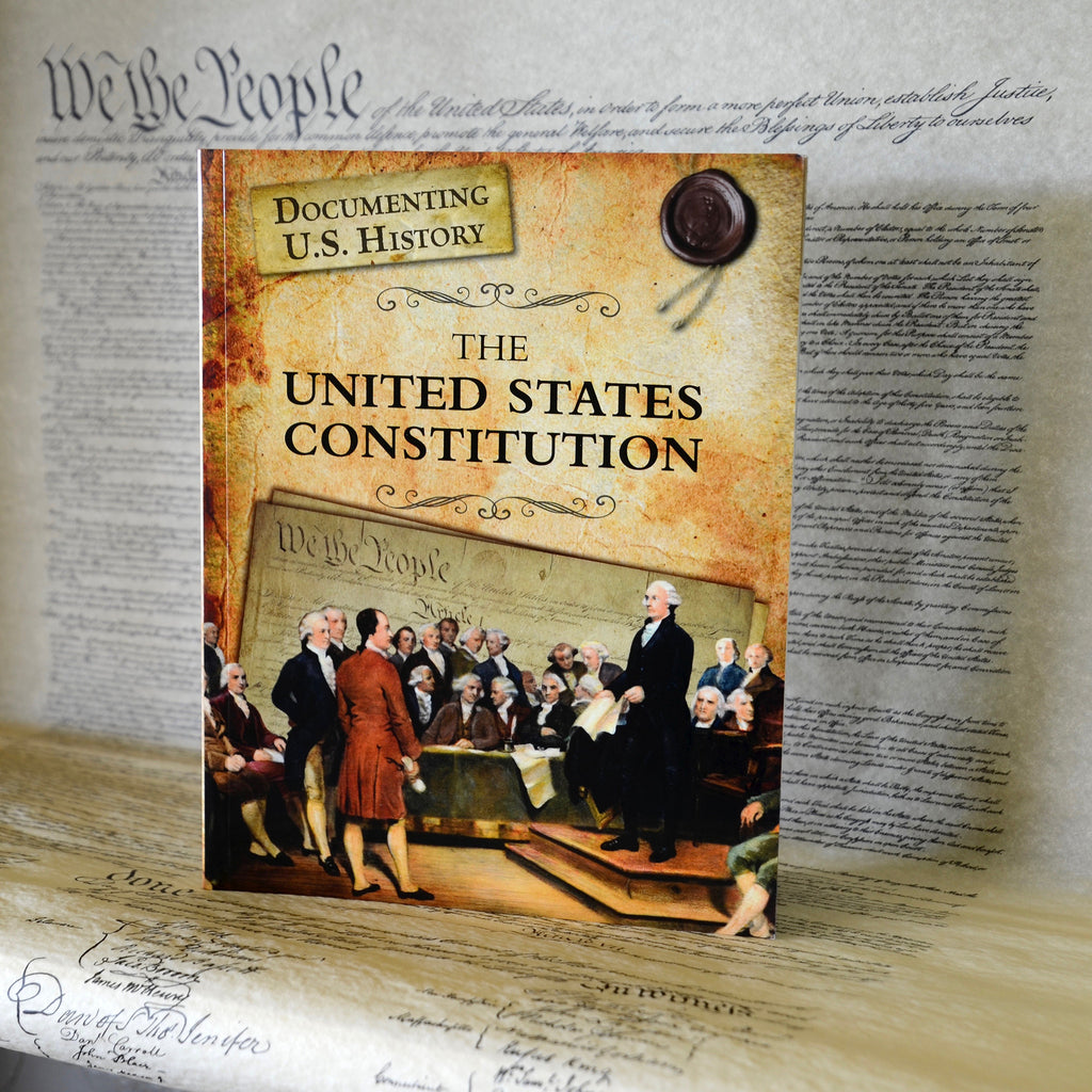 The United States Constitution (Documenting U.S. History)