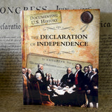 The Declaration of Independence (Documenting U.S. History)