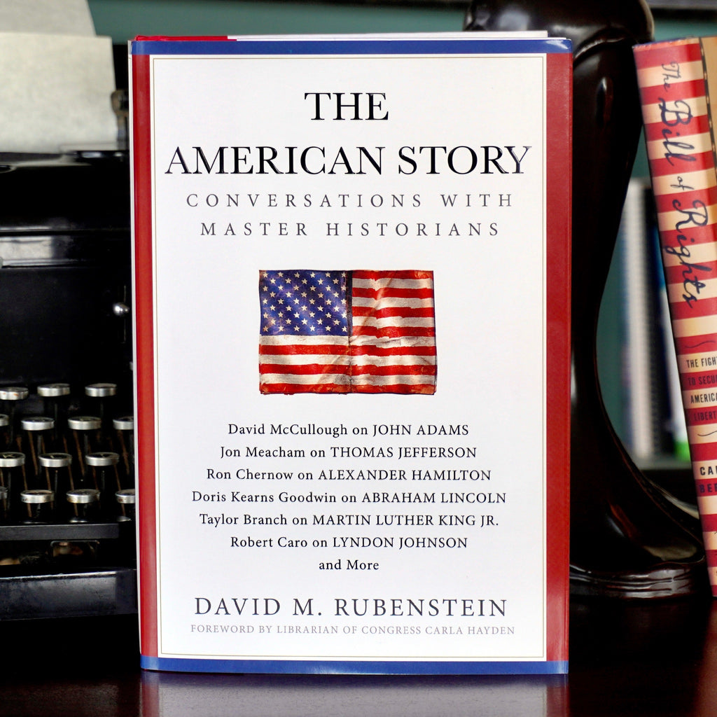 Signed Copy: The American Story: Conversations with Master Historians