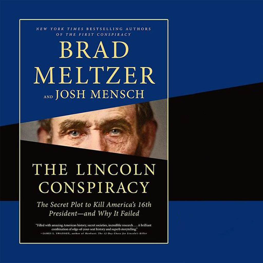 Signed Copy: The Lincoln Conspiracy: The Secret Plot to Kill America's 16th President--and Why It Failed