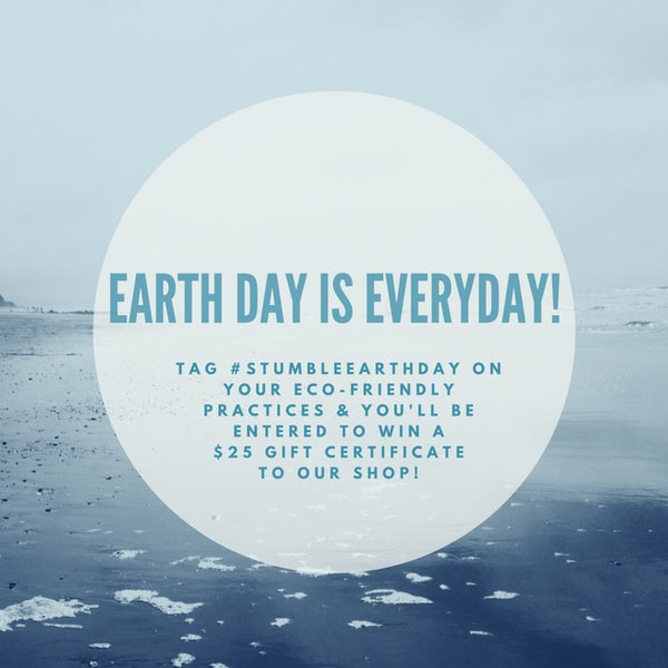 Earth Day is Everyday Stumble & Relish Social Media Contest