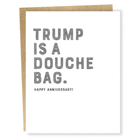 Trump D-Bag Anniversary Card