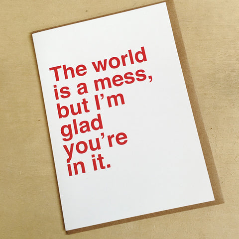 The World is a Mess Card