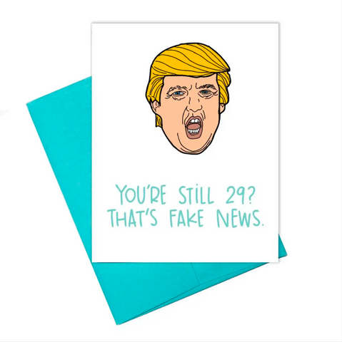 Fake News Birthday Card
