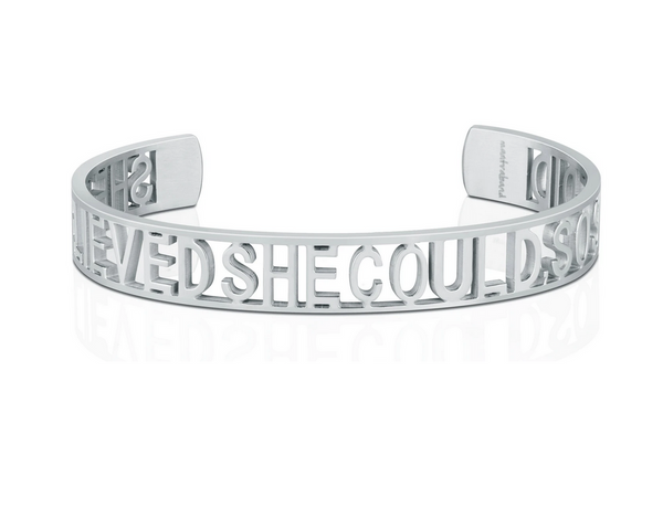 She Believed She Could, So She Did Silver Cuff