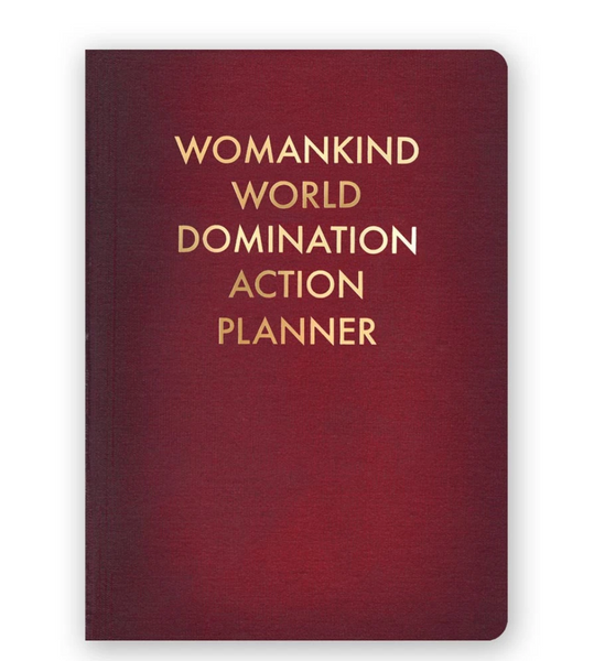 Womankind World Domination Action Planner Journal - Small