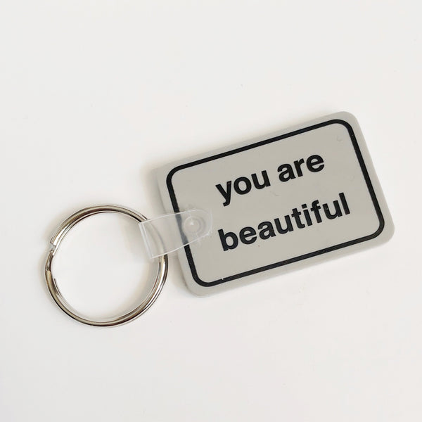 You Are Beautiful Classic Keychain