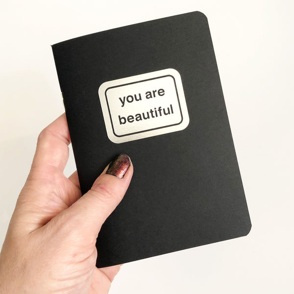 You Are Beautiful Notebook