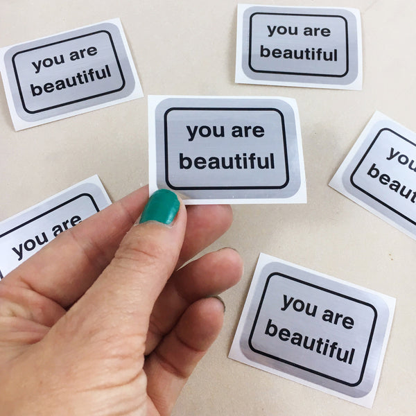 Add a You Are Beautiful Sticker to Your Gift!