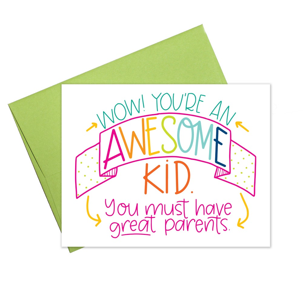 You're An Awesome Kid Card