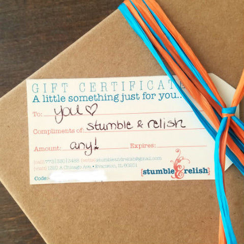 Stumble & Relish Gift Certificate