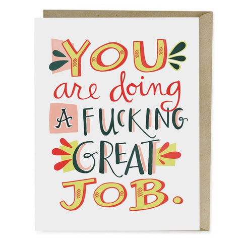 You Are Doing A F*cking Great Job Card