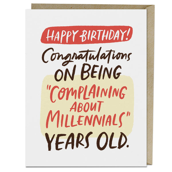 """Complaining About Millennials"" Years Old Birthday Card"