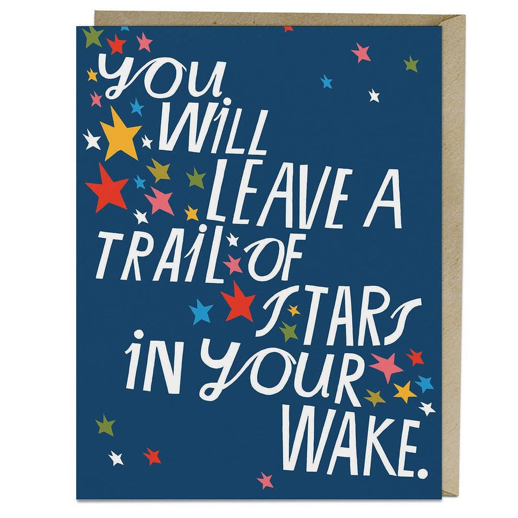 You Will Leave A Trail Of Stars Graduation/New Beginnings Card