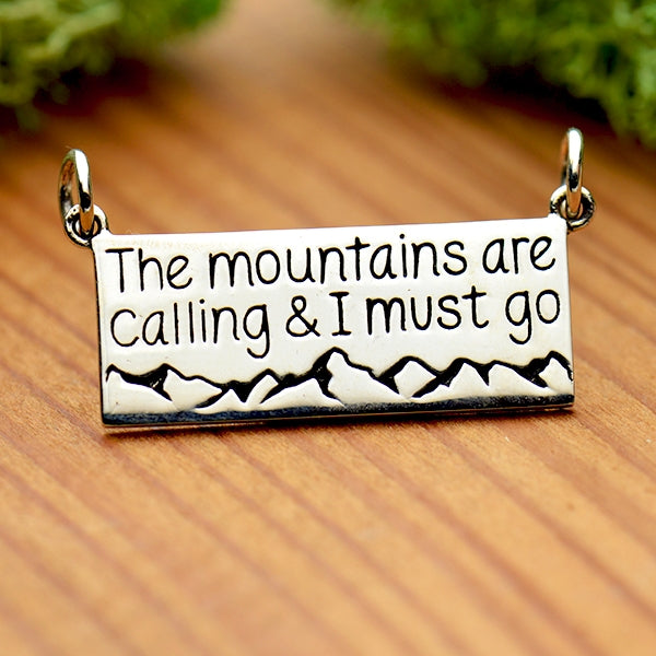 Sterling Silver Message Pendant - The Mountains are Calling - Poppies Beads n' More