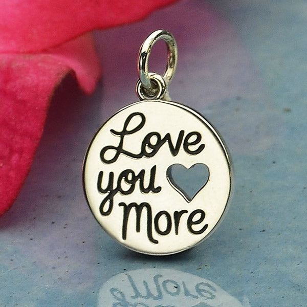 Sterling Silver Message Charm - Love You More