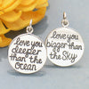 Silver Message Pendant - Love You Bigger Than the Sky - Poppies Beads n' More