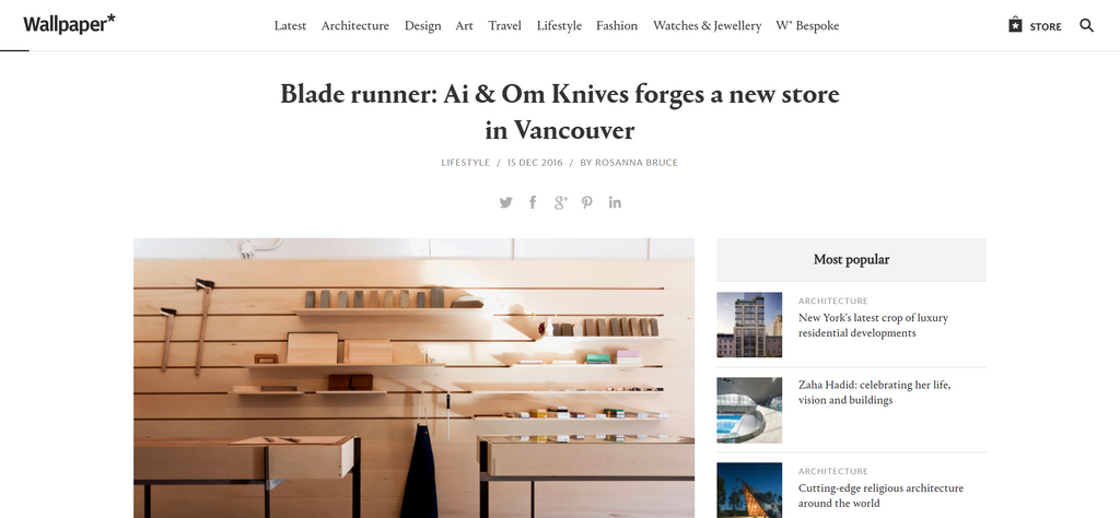 MEDIA | Wallpaper* - Blade runner: Ai & Om Knives forges a new store in Vancouver