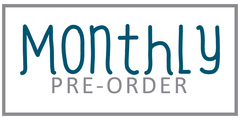Monthly Pre-Order