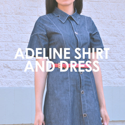 Adeline Shirt and Dress