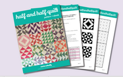 The Half and Half Quilt Pattern + E-book