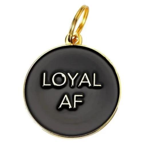 Loyal AF Collar Charm Black - Sir Dogwood