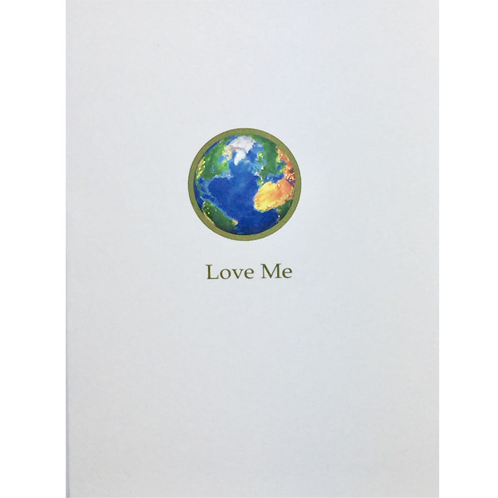 Earth Love Me Everyday Card