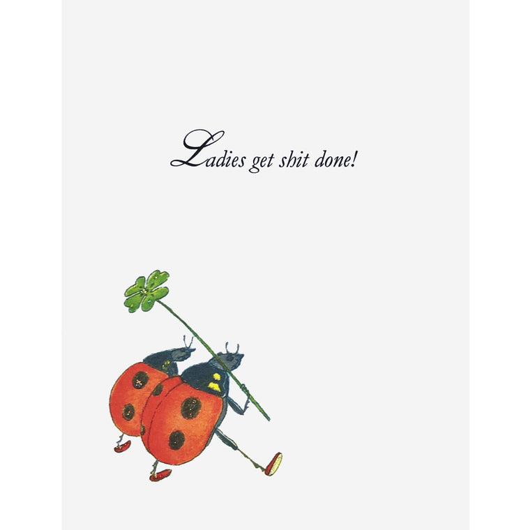 Ladybugs-Ladies get shit done! Card
