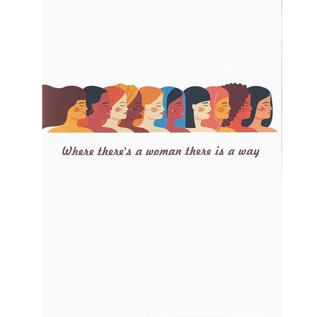 Where there's a woman there is a way Friendship Card
