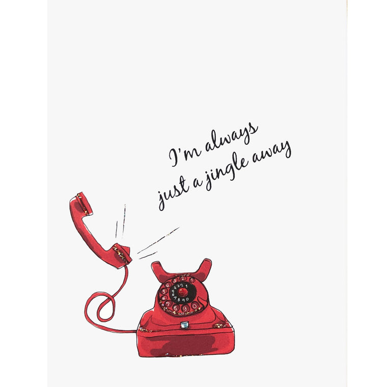Red Telephone with greeting, I'm always just a jingle away. Glitter embellished card made in USA