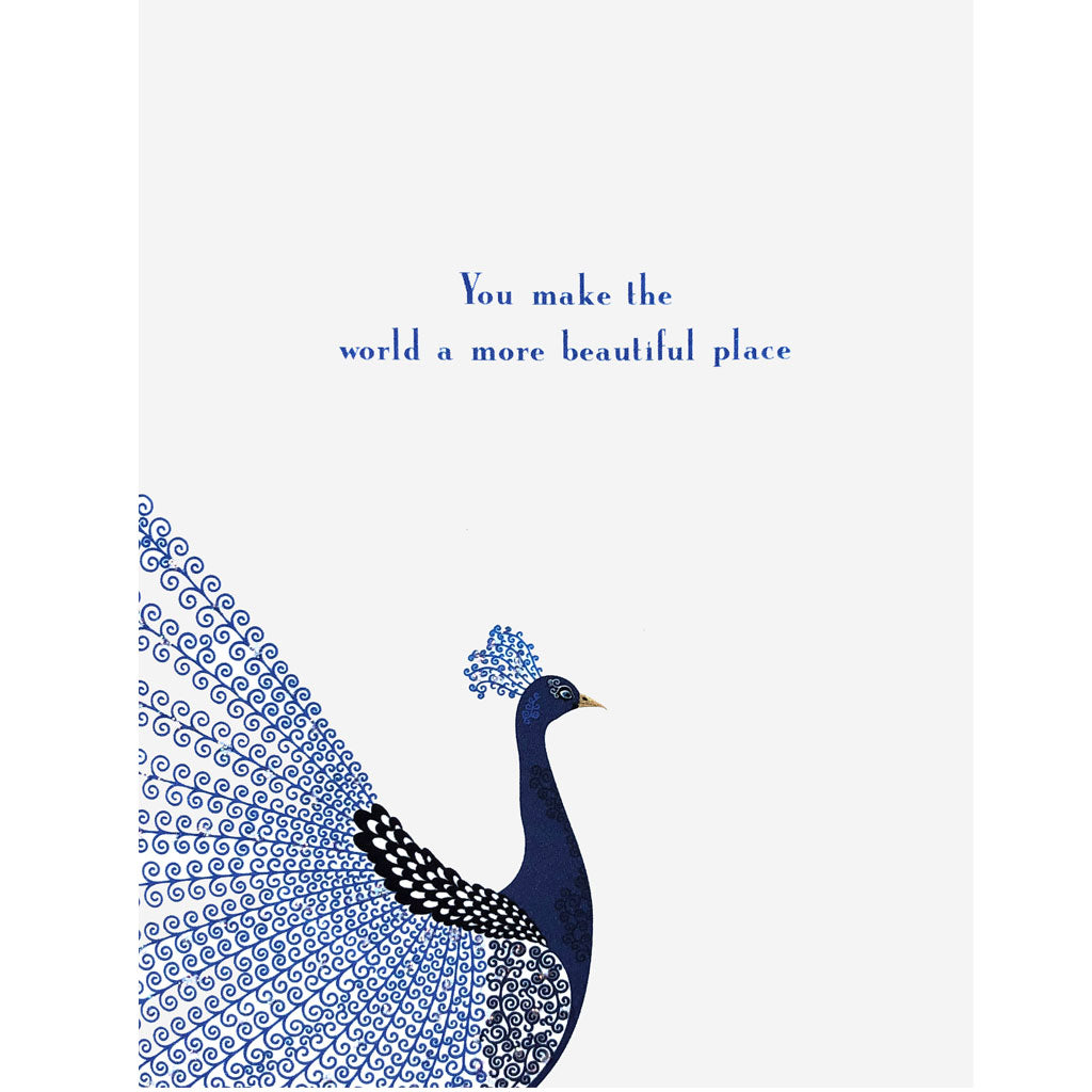 You make the world a more beautiful place Card