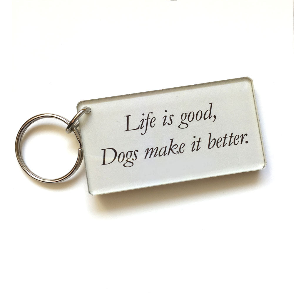 Dog Keychain (Quote on back)