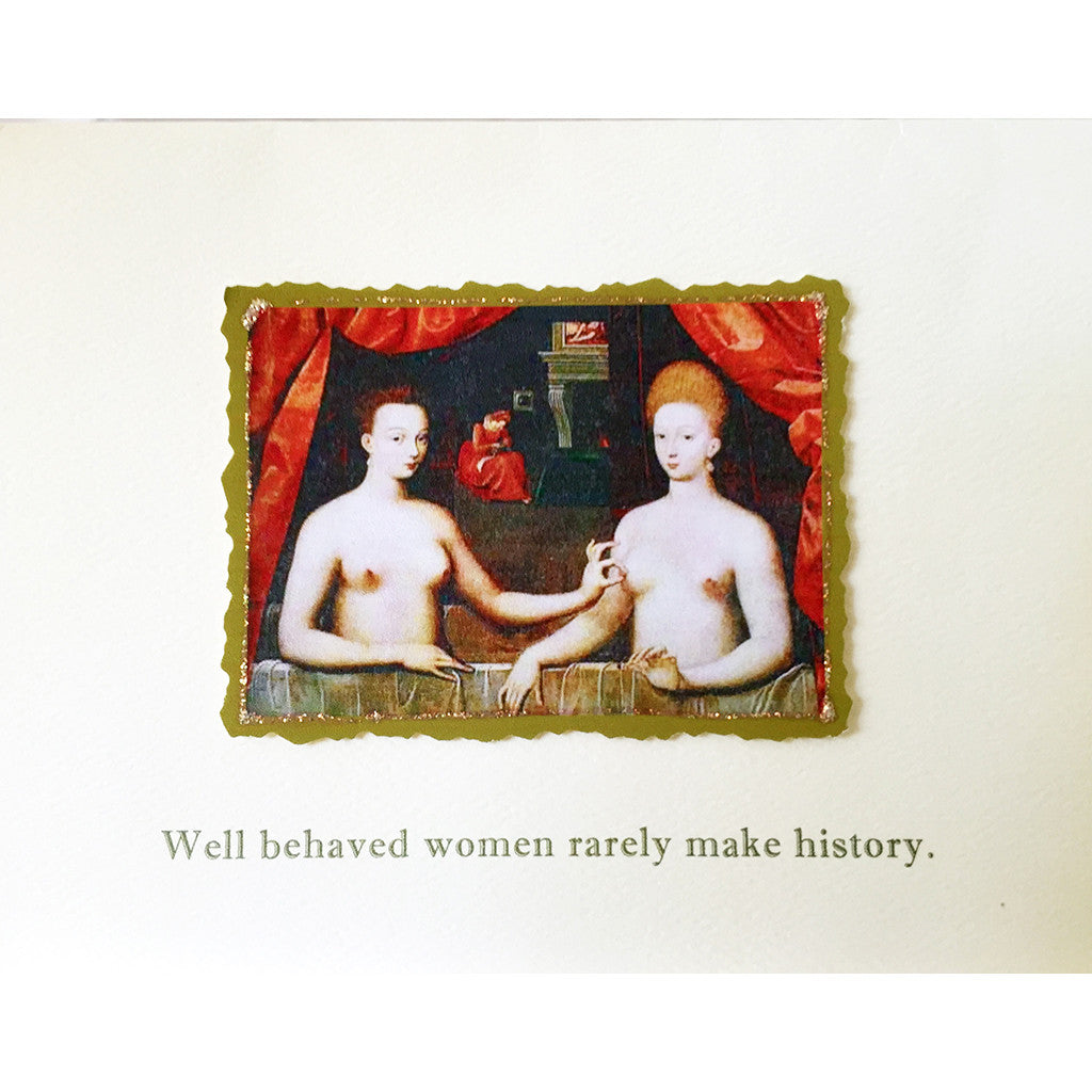 Greeting Card Well Behaved Women - Lumia Designs