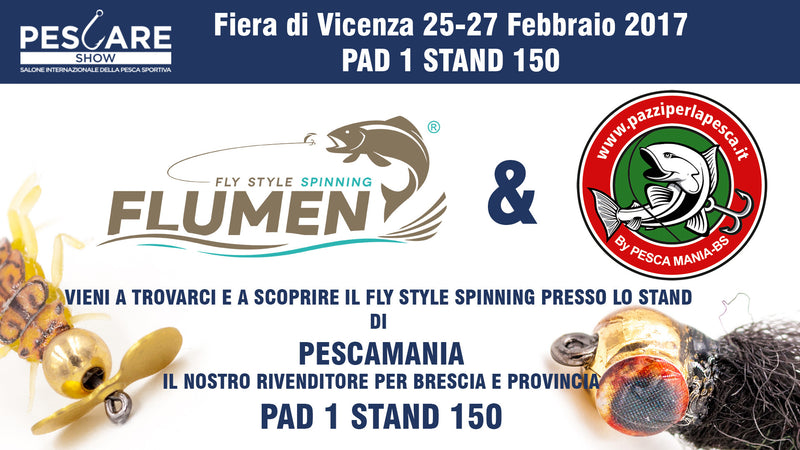 FLUMEN FLY STYLE SPINNING AL PESCARESHOW DI VICENZA 2017