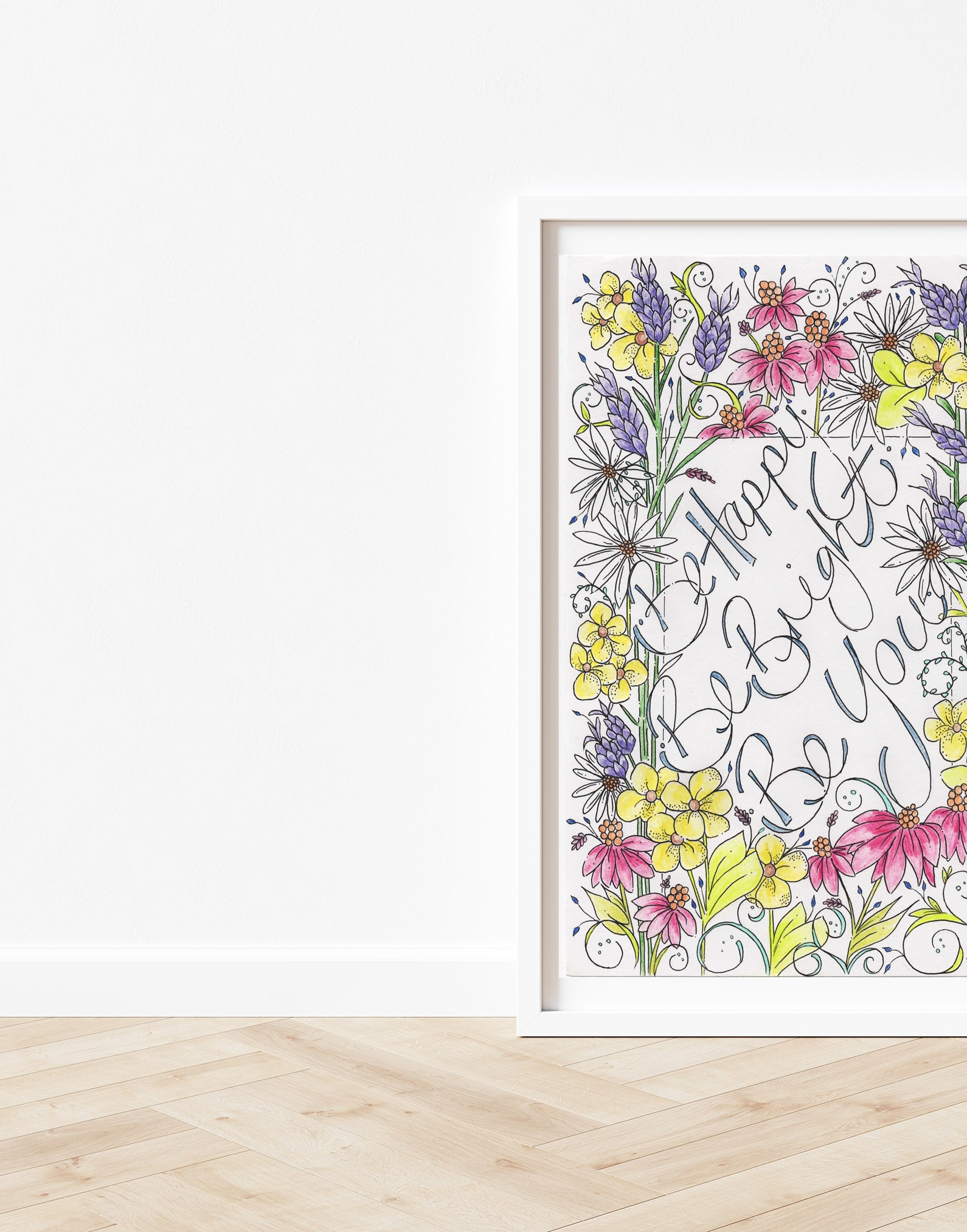 Be Happy Be Bright Be You Flower Print