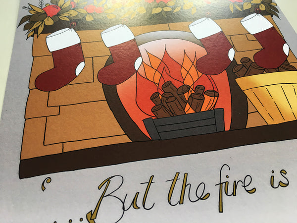"""But the fire is so delightful..."" print."