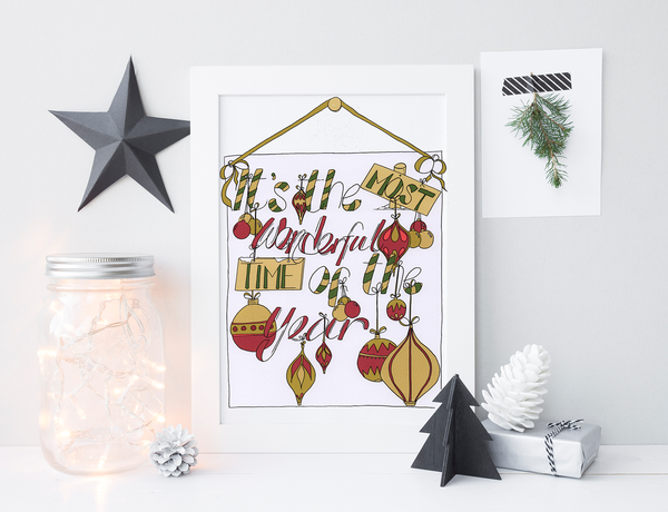"""Its the most wonderful time of the year"" print."