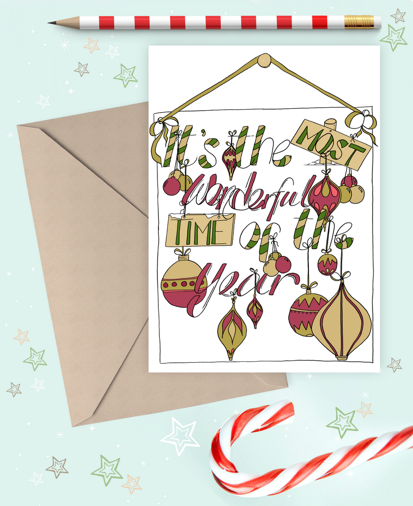 """It's the most wonderful time of the year"" Christmas greetings card."