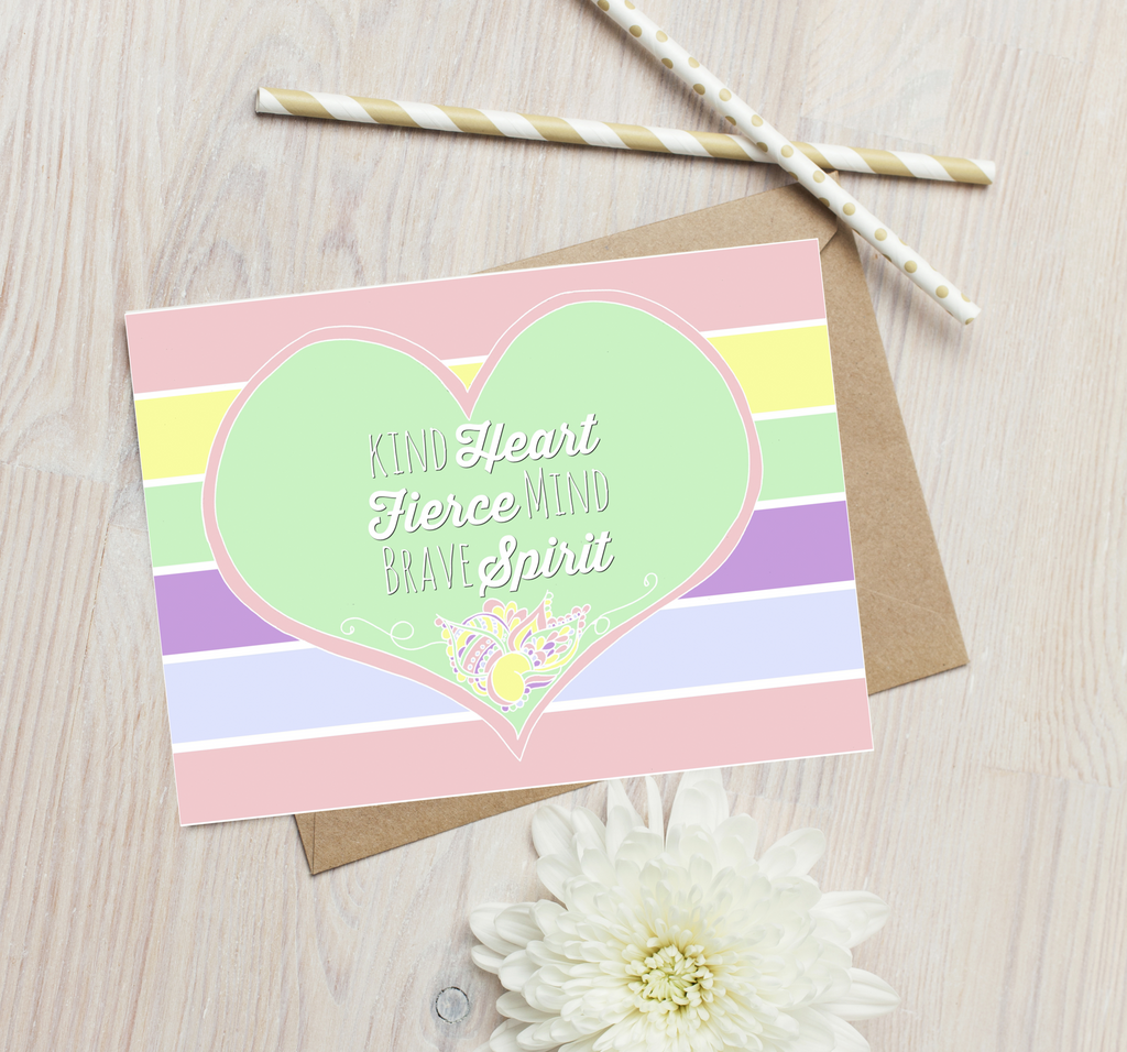 """Kind Heart Brave Mind Fierce Spirit"" Greetings Card"
