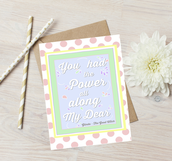 """You had the power all along my dear"" Greetings Card"
