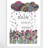 Load image into Gallery viewer, Rain showers my spirit and waters my soul print