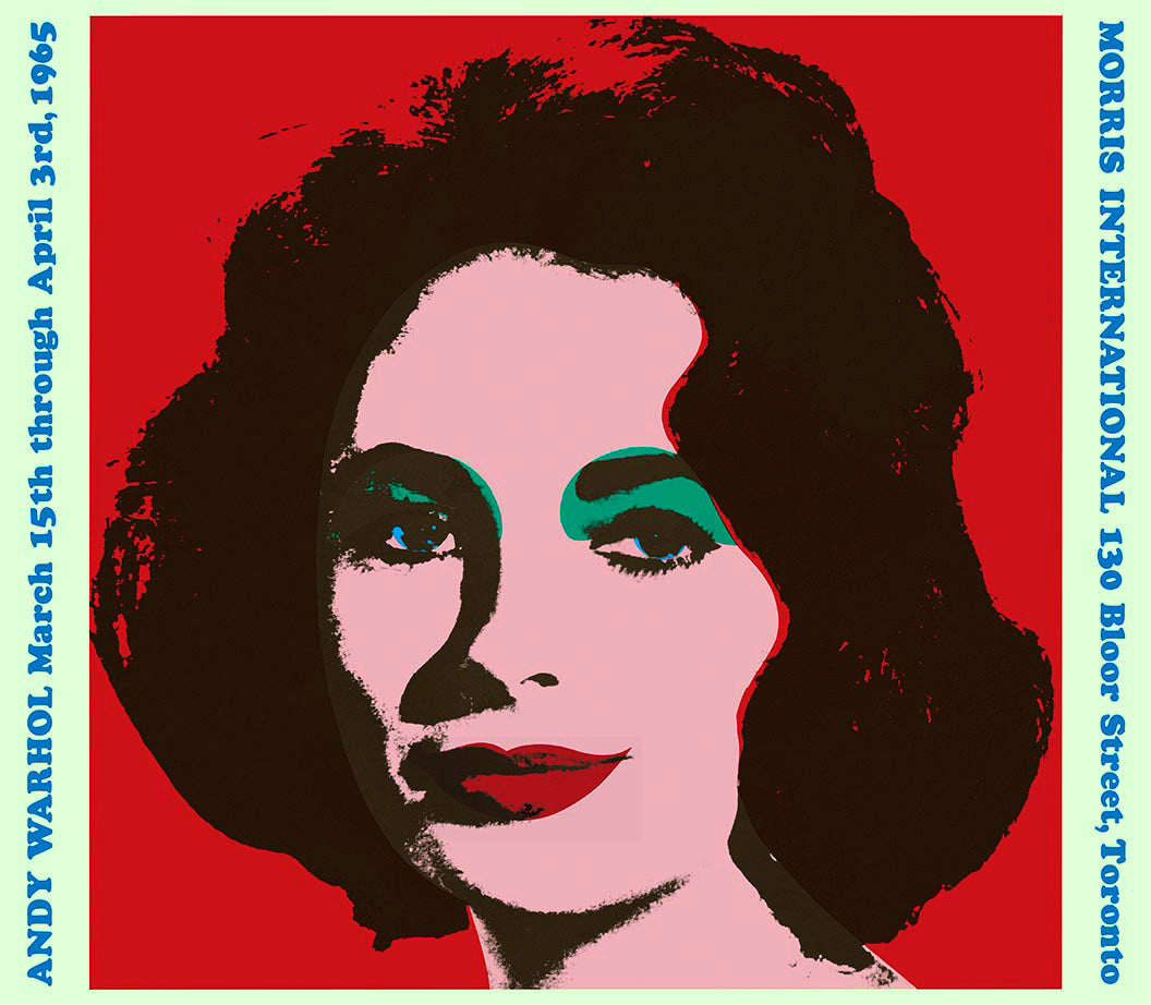 LIZ TAYLOR, Morris International Toronto   by ANDY Warhol