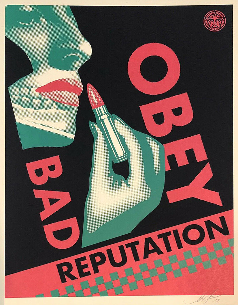 Bad Reputation   by Frank Shepard Fairey (Obey)