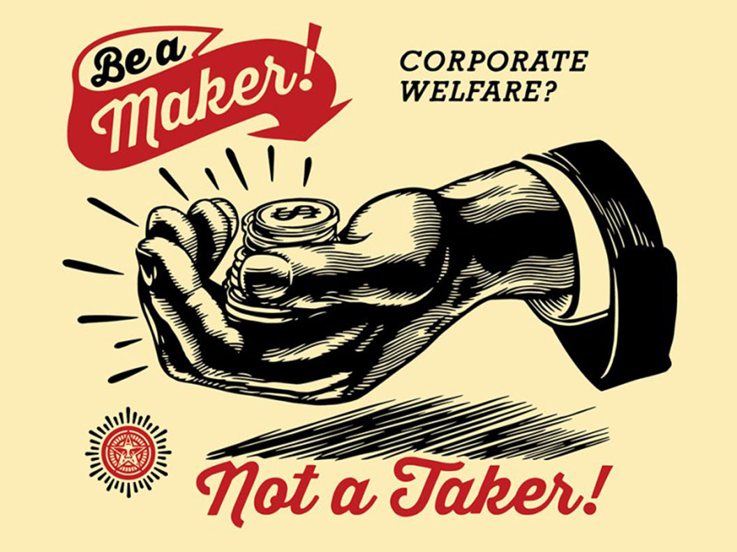CORPORATE WELFARE by Frank Shepard Fairey (Obey)