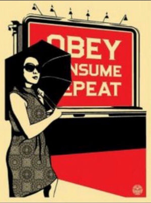 OBEY BILLBOARD (CONSUME)  by Frank Shepard Fairey (Obey)