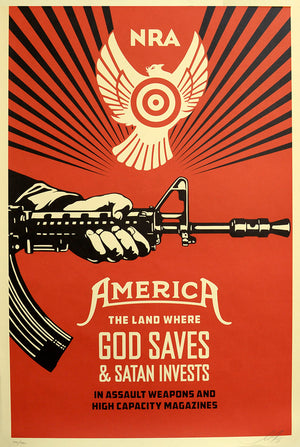 GOD SAVES & SATAN INVESTS (NRA)  by Frank Shepard Fairey (Obey)